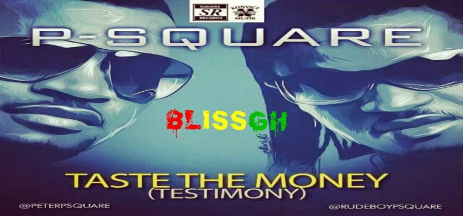 p square testimony - P Square - Taste The Money [ Testimony ]