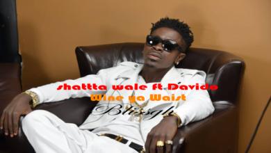 Photo of Shatta Wale ft. Davido - wine ya waist