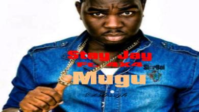 Photo of Stay Jay - Mugu ft. 4X4