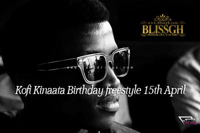 Kofi Kinaata birthday freestyle blissgh - Kofi-Kinaata - Birthday - Freestyle -15th April