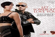 Photo of 2face – Let Somebody Love You ft. Bridget Kelly