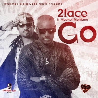 2face ft montano go - Go - 2face ft. Montano
