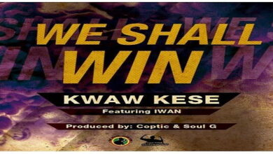Photo of Kwaw Kese  ft. Iwan - We Shall Win