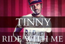 Photo of Tinny – Ride With Me