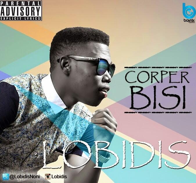 Corper Bisi for DP - Lobidis - Corper Bisi