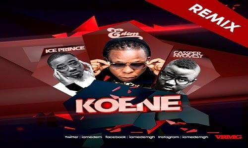 Edem Koene Remix ft Ice Prince Casper Shaker blissgh ghana music - Edem - Koene (Remix) ft Ice Prince, Casper & Shaker