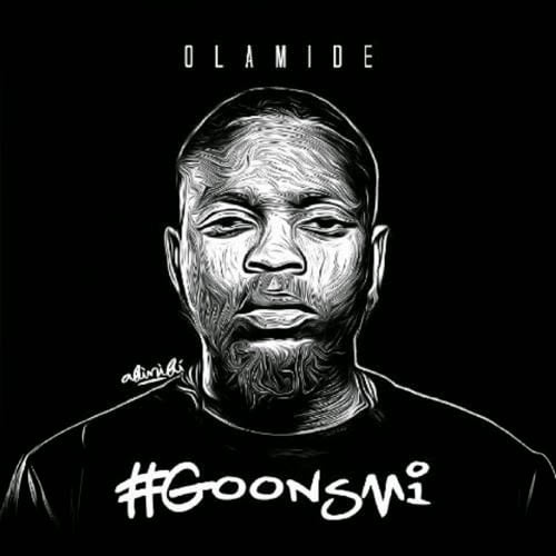 Olamide Goons Mi blissgh - OLAMIDE - AWON GOONZ | Latest Nigerian Music
