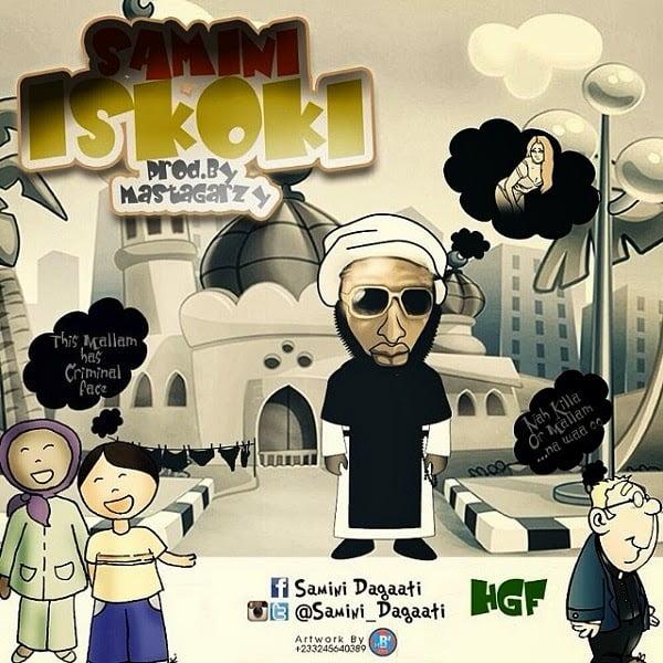 samini iskoki prod by mix latest ghana music masta garzy - Samini Dagaati - iskoki prod by. MastaGarzy-mp3 | latest Ghana Music