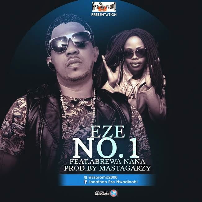 eze and abrewa nana number1 - Eze ft. Abrewa Nana - Number 1 Prod-by. MixMastaGarzy