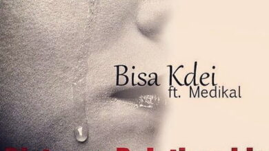 Photo of Bisa Kdei – Distance Relationship ft. Medikal