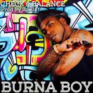 BurnaBoy CheckandBalance - Download: Burna Boy - Check and Balance