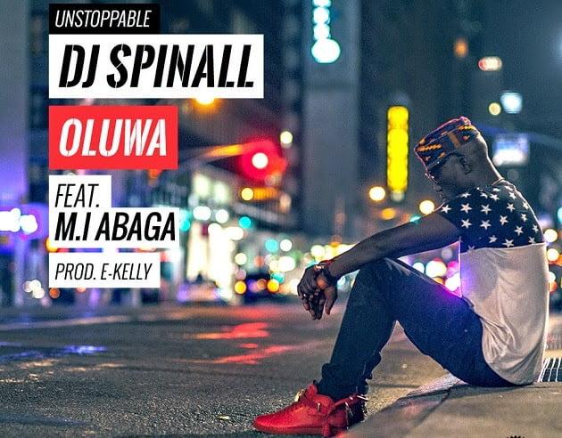 DJSPINALL OLUWAFT.MI  - Oluwa - Dj Spinall ft. M.I