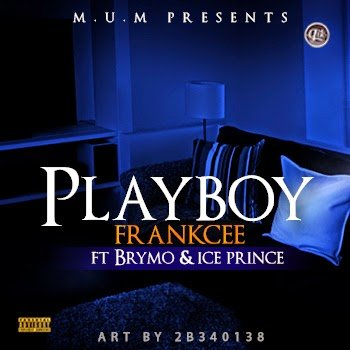 Photo of FrankCee – PlayBoy ft. brymo & ice-prince