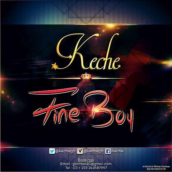Keche FineBoyProdbyMastaGarzylindaikejighanawebyoutubehitzgh - Fine Boy - Keche  (Prod by Mix Masta Garzy)