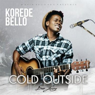 KoredeBello ColdOutside - Korede Bello - Cold Outside