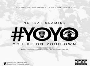 Photo of N6 – Yoyo ft. Olamide | ng music