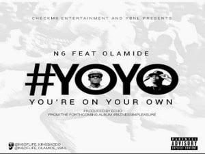N6 YOYOft.Olamide - N6 - Yoyo ft. Olamide | ng music