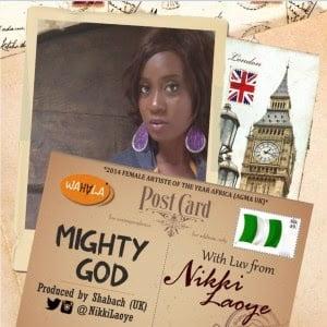 NikkiLaoye MightyGod ProdbyShabach - Nikki Laoye - Mighty God (Prod by Shabach) | Ng Music