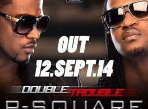 Photo of P square – Collabo Ft Don Jazzy   Nigerian Music