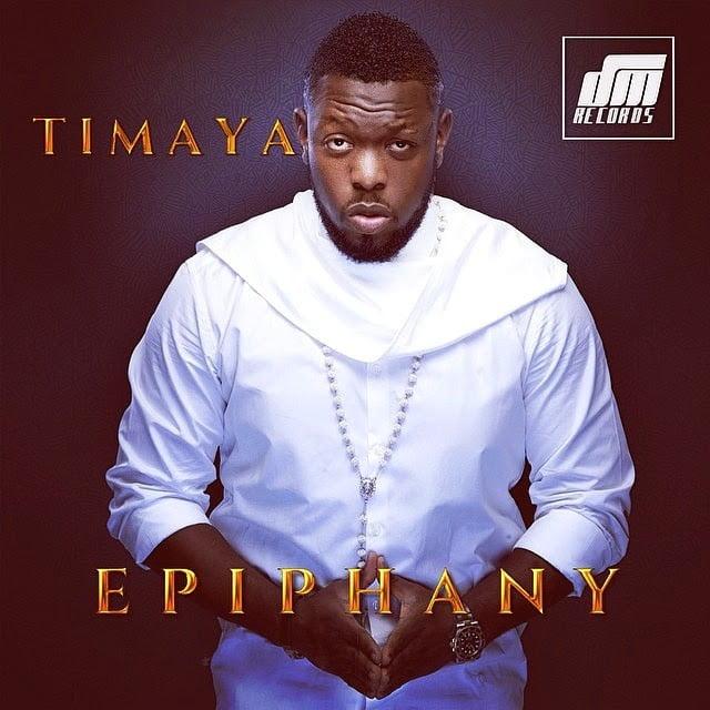 TimayaEpiphanyalbumgirldemoverflowappreciation 3 - Timaya ft. 2Face - Appreciation