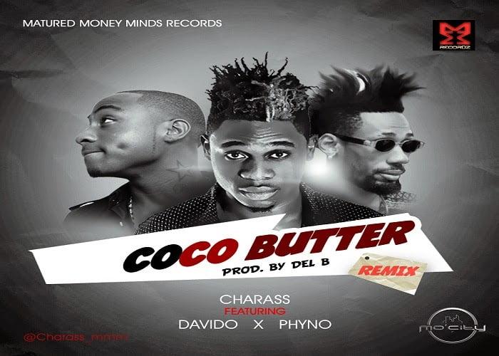 Charassft.DavidoXPhynoCocoButterRemixwww.blissgh.com  - Charass ft. Davido & Phyno - Coco Butter (Remix)