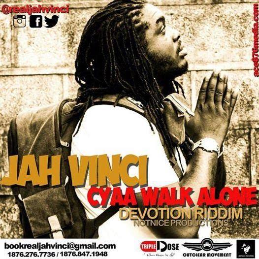 JAHVINCI CyahWalkAlonewww.blissgh.com  - MUSIC: Jah Vinci - Cyah Walk Alone (Gosple)