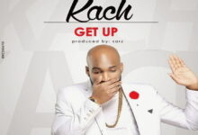 Photo of Music: Kach – Get Up (Prod. by Sarz) | Bliss Gh Promo