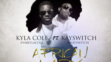 Photo of Kyla Ft. Kay Switch – Cole African Lady