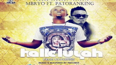 Photo of Mbryo ft. Patoranking – Halleluyah