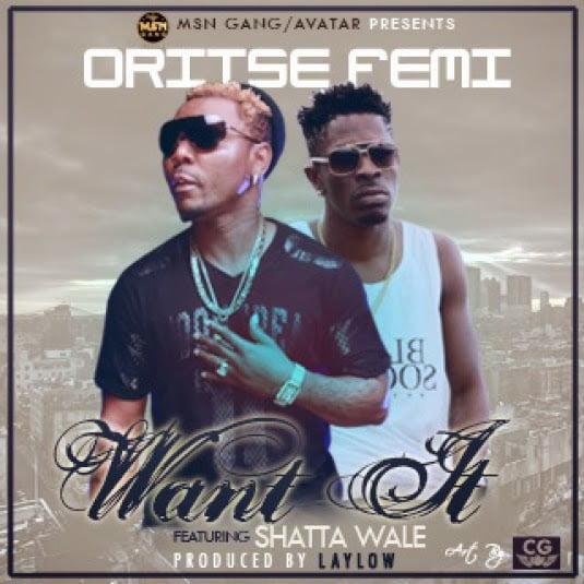 OritseFemiFt.ShattaWale WantItStudioLeakwww.blissgh.com  - Oritse Femi Ft. Shatta Wale - Want It