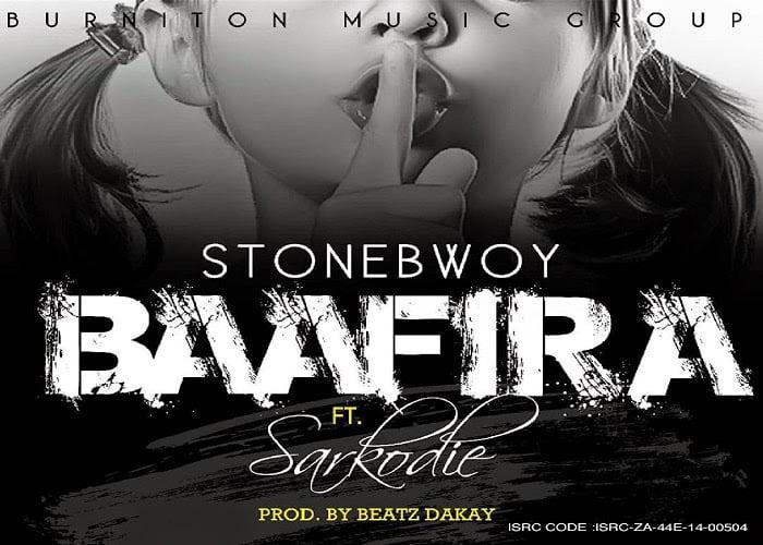 STONEBWOYFT.SARKODIE BAAFIRAPRODBYBEATZDAKAYwww.blissgh.com  - Stonebwoy - BAAFIRA ft. Sarkodie  (Prod by beatz dakay)