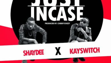 Photo of Shaydee x KaySwitch – Just Incase (Prod. CheekyChizzy) | Bliss Gh Promo