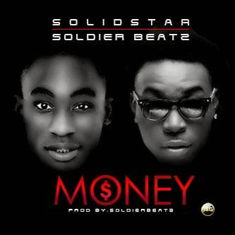 Photo of Solidstar & SoldierBeatz – Money (Prod. SoldierBeatz)