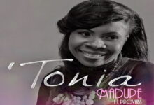 Photo of Tonia – Madupe ft. Provabs