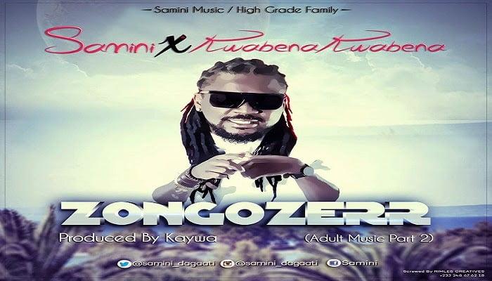 ZongoZerrft.KwabenaKwabenaproducedbykaywahwww.blissgh.com  - Samini ft. Kwabena Kwabena - ZongoZerr
