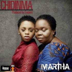 Chidinma Martha - Music: Chidinma - Martha