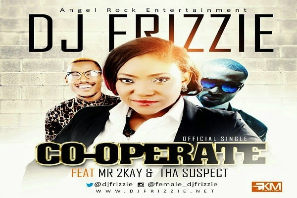 DJFrizzie Co OperateFtMr.2kayThaSuspectwww.blissgh.com  - Music: Co-Operate - DJ Frizzie Ft. Mr.2kay & Tha Suspect