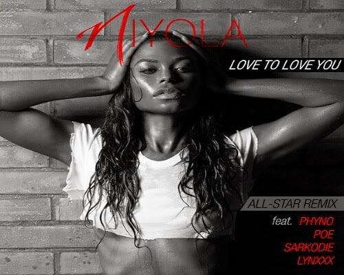 Niyola Love To Love You Remix Feat Phyno Sarkodie Lynxxx Poe GhanaNdwom.com  - Music: Niyola - Love To Love You (Remix) Ft.  Phyno, Sarkodie, Lynxxx & Poe