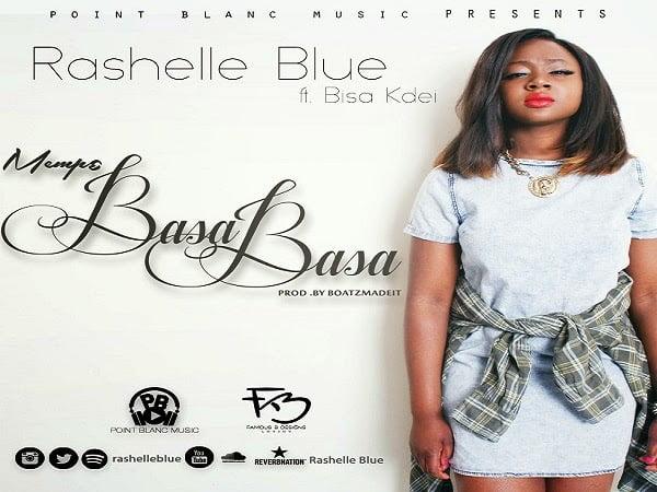 RahelleBlueftBisaKdeiFinal - Rashelle Blue - Mempɛ BasaBasa ft. Bisa Kdei