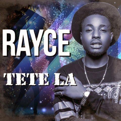 Rayce–TeteLa - Music: Rayce - Tete La