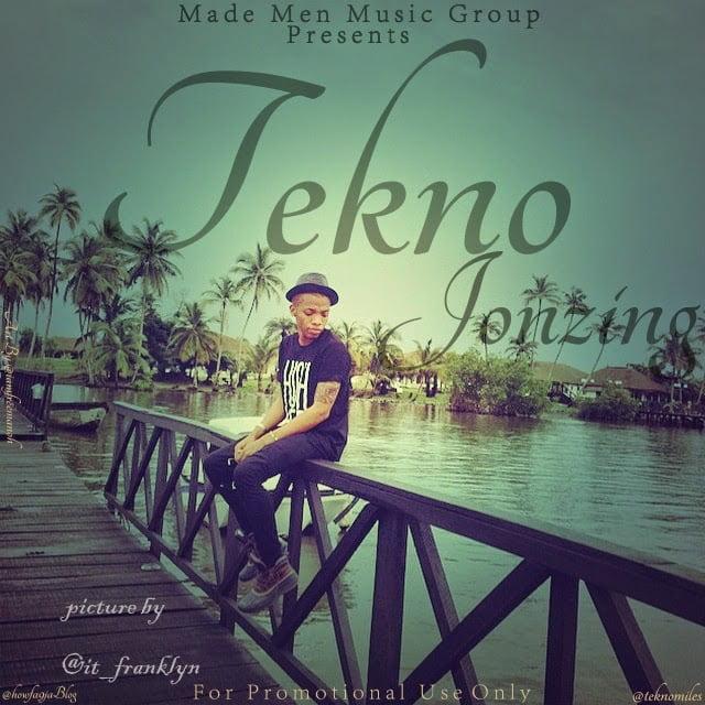 Tekno–Jonzing - Music: Tekno - Jonzing
