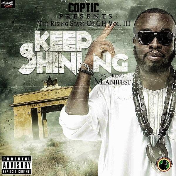 KeepShiningFtM.anifestwww.blissgh.com  - Music: Keep Shining Ft. M.anifest