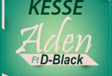 Photo of Music: Kesse ft D-Black – Aden (Prod By Genius Selection)