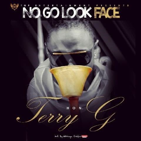 TerryG NoGoLookFacewww.blissgh.com  - Music: Terry G - No Go Look Face