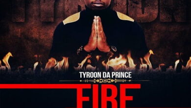 Photo of Music: Tyroon Da Prince - Fire ft. Atumpan