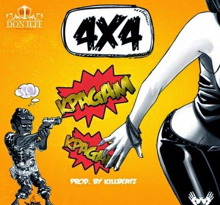 Photo of Music: 4x4 - Kpagam Kpagam (Prod by Killbeatz)
