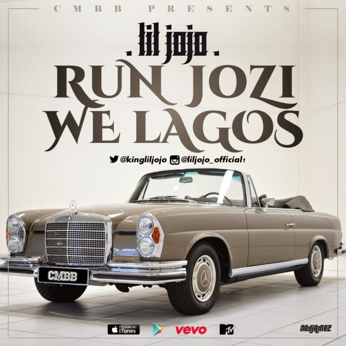 LilJojo RunJoziWeLagosfollow@blissghontwitterwww.blissgh.com  - Music: Lil Jojo - Run Jozi We Lagos