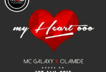 Photo of Music: Mc Galaxy ft. Olamide – My Heart O