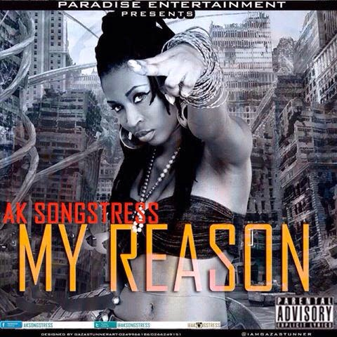AKSongstress MyReasonProdbyDannyBeatzwww.blissgh.com  - Music: AK Songstress - My Reason (Prod by Danny Beatz)