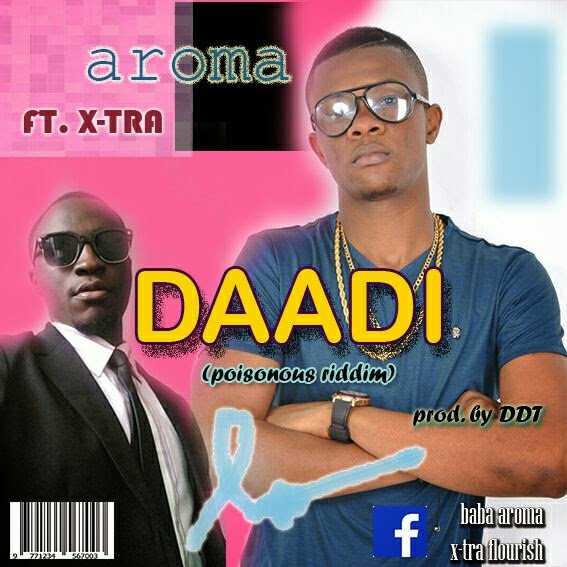 AROMA DAADIft.X TRAPOISONOUSRIDDIMprod.byDDTwww.blissgh.com  - Music: Aroma - DAADI ft. X-Tra (POISONOUS RIDDIM - Prod.by DDT)